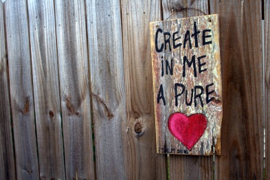 Create a pure heart